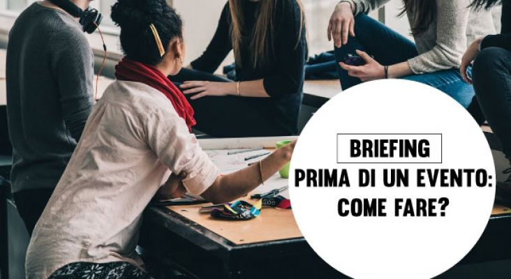 Briefing prima di un evento: Come fare?